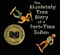 Student Review: The  Absolutely  True Diary of a Part-Time Indian by Sherman Alexie