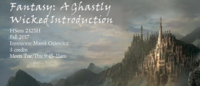 Fall Course-Fantasy: A Ghastly Wicked Introduction
