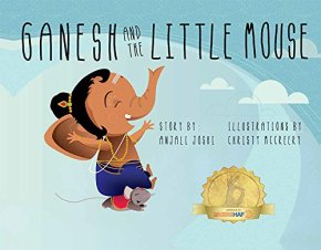 Review: Ganesh and the Little Mouse by Anjali Joshi, illustrated by Christy McCreery
