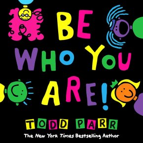 Review: Be Who You Are by Todd Parr
