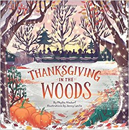 Review: Thanksgiving in the Woods by Phyllis Alsdurf, Ill. Jenny Lovlie